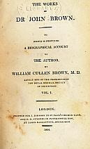 The Works of Dr John Brown. To which is Prefixed a Biographical Account of the Author. 3 volume set...