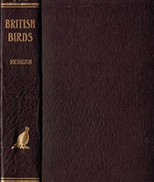 British Birds Monthly Journal. Volume 45. 1952: Nicholson, E M; Alexander, W B; Boyd, A W; Hollom, ...