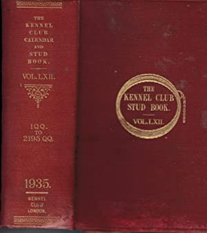 The Kennel Club Calendar and Stud Book For the Year 1934. The Only Record Published in England Of ...