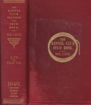 The Kennel Club Calendar and Stud Book For the Year 1939. The Only Record Published in England Of ...