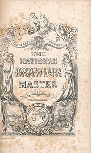 The National Drawing Master On A New Principle Greatly Facilitating Self Instruction in Landscape ...