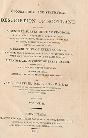 A Geographical and Statistical Description of Scotland. 2 volume set: Playfair, James
