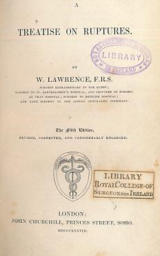 A Treatise on Ruptures: Lawrence, W