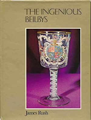 The Ingenious Beilbys. Signed copy: Rush, James