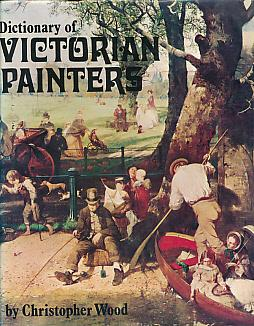 Dictionary of Victorian Painters: Wood, Christopher