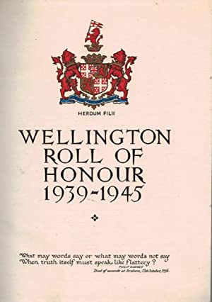 Wellington Roll of Honour 1939-1945: Edinger, George [ed.]