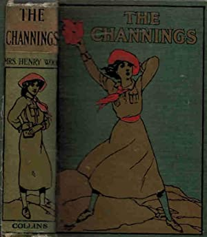 The Channings. Collins edition: Wood, Mrs Henry [Ellen Wood]