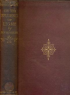 Light. It's Influence on Life and Health: Winslow, Forbes