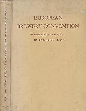 European Brewery Convention: Proceedings of the Congress Baden-Baden 1955: Euopean Brewery ...