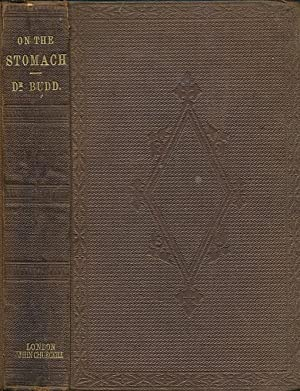 On the Organic Diseases and Functional Disorders of the Stomach: Budd, George