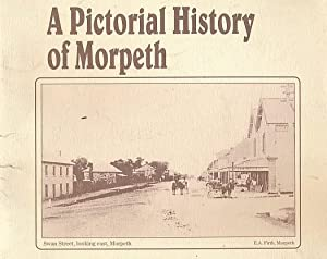 A Pictorial History of Morpeth: Muller, Peter; Richards,
