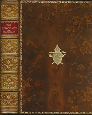 The Newcomes: Memoirs of a Most Respectable Family. Edited by Arthur Pendennis, Esq. 2 volume set: ...