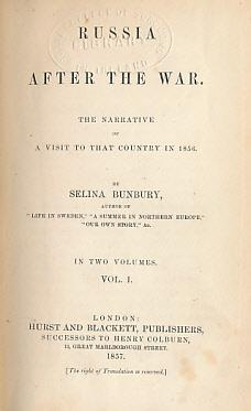 Russia After the War. The Narrative of a Visit to That Country in 1856. 2 volume set: Bunbury, ...