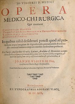 Opera Medico-Chirurgia Quae Continent Chirurgiam Magnam. Thesaurum & Armamentarium ...