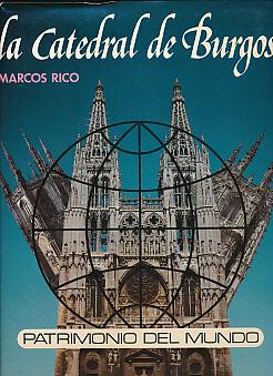 La Catedral de Burgos Patrimono del Mundo. Signed copy: Santamaria, Marcus Rico