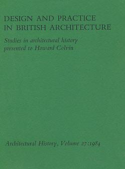 Architectural History. The Journal of the Society of Architectural Historians of Great Britain. ...