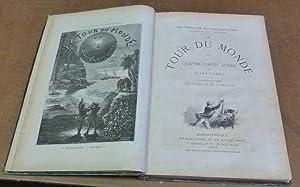 Le Tour du Monde en Quatre-Vingt Jours. (Les Voyages Extraordinaires Couronnés Par L'...