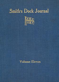 Smith's Dock Journal. Volume 11. No 75. January 1930 - No 78. October 1930. 4 issues: Robinson...