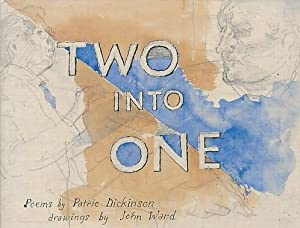 Two into One. Signed limited edition: Dickinson, Patric; Ward, John [illus.]