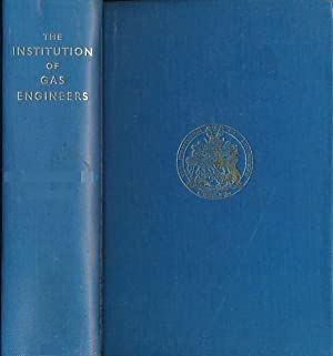 The Institution of Gas Engineers. Volume 104. Transactions 1954 - 55: Institution of Gas Engineers