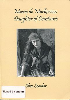 Maeve de Markievicz: Daughter of Constance. Signed: Scoular, Clive