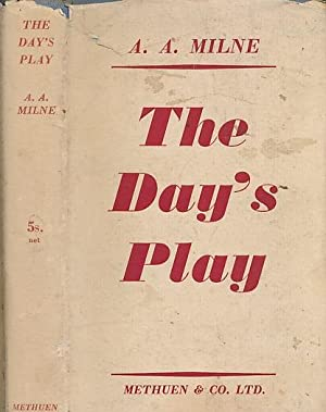 The Day's Play: Milne, A A
