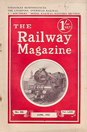 The Railway Magazine. Vol. LXX. No. 420. June 1932: Allen, Cecil J; etc