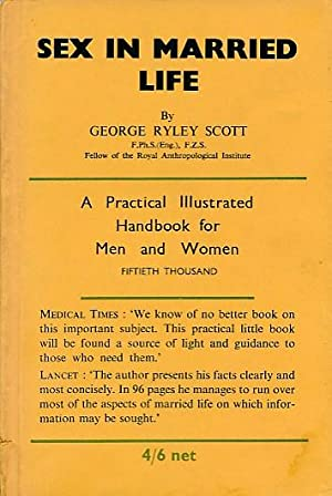Sex in Married Life: Scott, George Ryley