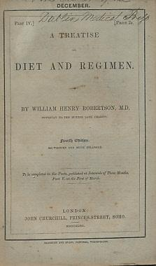A Treatise on Diet and Regimen. 5 parts [of 6]: Robertson, William Henry