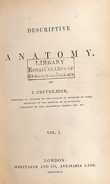 Descriptive Anatomy. 2 volume set: Cruveilhier, J