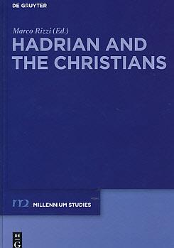 Hadrian and the Christians. Millennium Studies in: Rizzi, Marco [ed.]