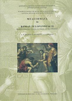 Roman Peloponnese II. Roman Personal Names in Their Social Context [Laconia and Messenia]. Signed ...