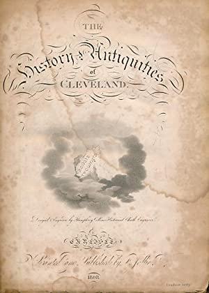 The History of Cleveland in the North Riding of the County of York: Comphrehending an Historical ...