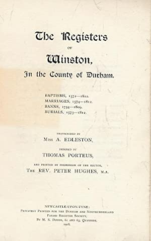 The Registers of Winston in the County of Durham. Durham and Northumberland Parish Register Society...
