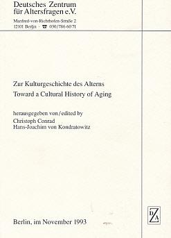 Zur Kulturgeschichte des Alterns. Towards a Cultural History of Aging: Conrad, Christopher; von ...