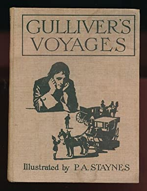 Gulliver's Voyages to Lilliput and Brobdingnag: Swift, Jonathan; Staynes, P A [illus.]