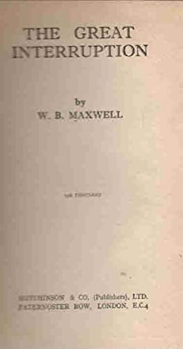 The Great Interruption: Maxwell, W B