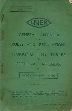 General and Sectional Appendix to the Rules and Regulations and Working Time Tables with Sectional ...