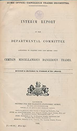 Interim Report of the Departmental Committee Appointed to Inquire and Report Upon Certain ...