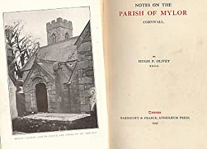 Notes on the Parish of Mylor: Olivey, Hugh P