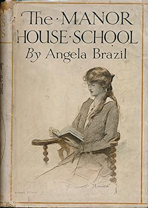 The Manor House School: Brazil, Angela; Dixon, A A [illus.]