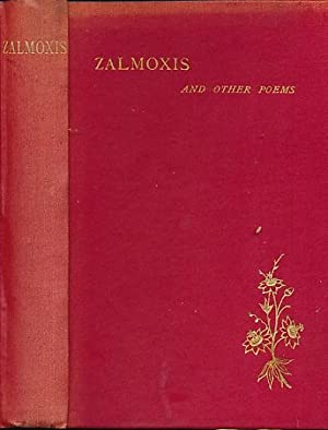 Zalmoxis and Other Poems: Wilson, James H