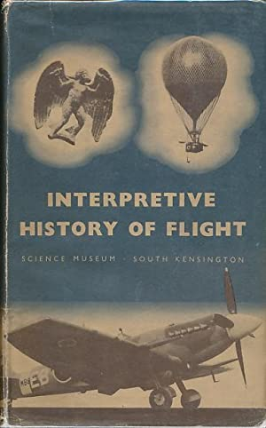 Interpretive History of Flight: Davy, M J B