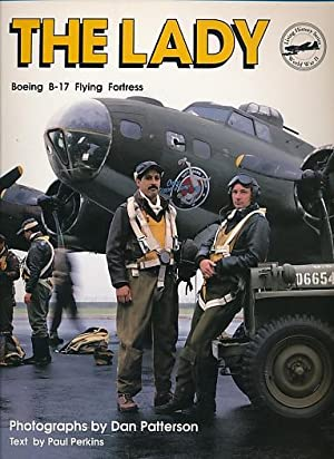 The Lady. Boeing B-17 Flying Fortress: Perkins, Paul