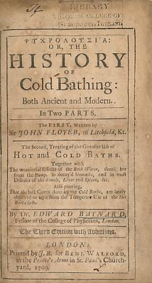 Psychrolousia: or The History of Cold Bathing: Both Ancient and Modern. In Two Parts. The First ...