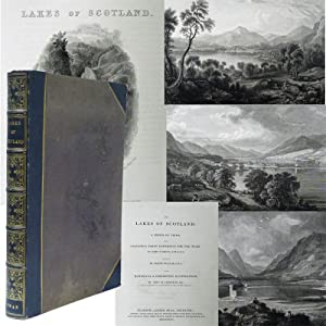 The Lakes of Scotland: A Series of Views from Paintings Taken Expressly for the Work: Leighton, ...