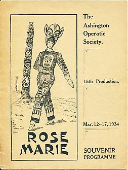 """Ashington Operatic Society Souvenir Programme. """"Rose Marie"""".: Anon"""