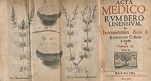 Acta Medico- Rumbero. Linensium, in Incrementum Artis & Scientiarum Collecta & Digesta. 6 ...