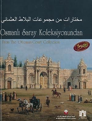 Osmanli Saray Koleksiyonundan. From the Ottoman Collection: Tasdelen, Omar [ed.]