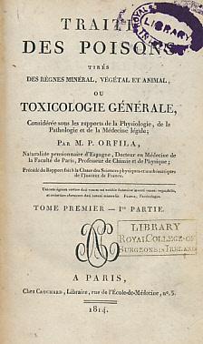 Traité des Poisons Tirés Des Règnes Minéral, Végétal et ...